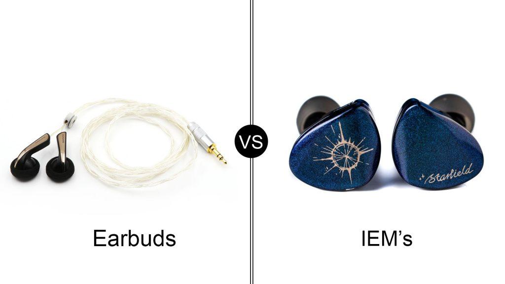 earbuds vs IEM