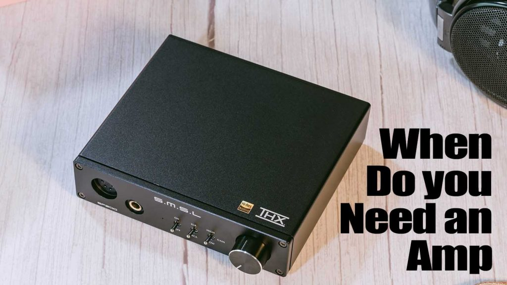 When do you need an AMP?